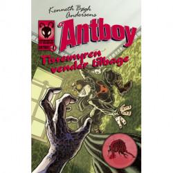 Tissemyren vender tilbage: Antboy 4
