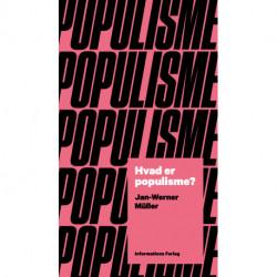 Hvad er populisme?: Et essay