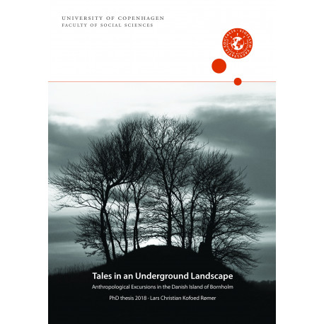 Tales in an Underground Landscape: Anthropological Excursions in the Danish Island of Bornholm