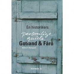 Gotland & Fårö: En historikers personlige guide