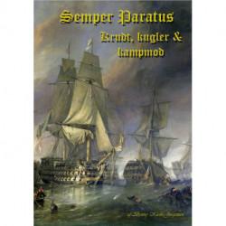 Semper Paratus: Krudt, kugler og kampmod