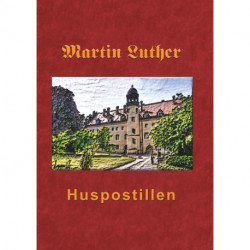 Huspostillen: Martin Luthers Huspostil 1545