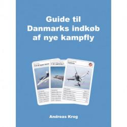 Guide til Danmarks indkøb af nye kampfly