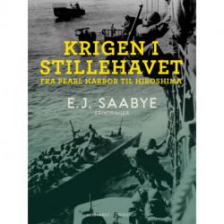 Krigen i Stillehavet. Fra Pearl Harbor til Hiroshima