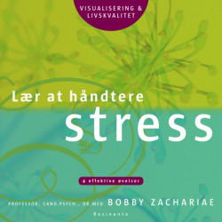 Lær at håndtere stress: 4 effektive øvelser