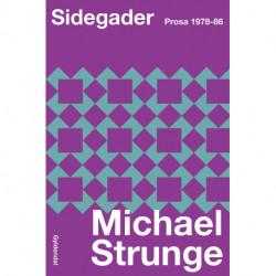 Sidegader: Prosa 1978-86