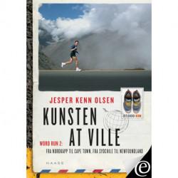 Kunsten at ville: World Run 2: Fra Nordkapp til Cape Town, fra Sydchile til Newfoundland