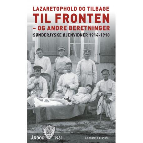 Lazaretophold og tilbage til fronten - og andre beretninger