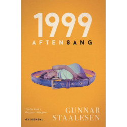 1999 aftensang: Bergen-trilogien bd. 3