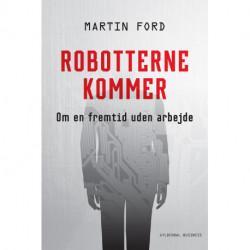 Robotterne kommer: Om en fremtid uden arbejde
