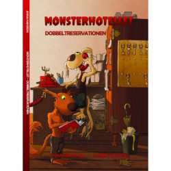 Dobbeltreservationen: Monsterhotellet