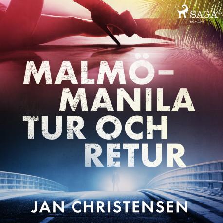 Malmö - Manila, tur och retur