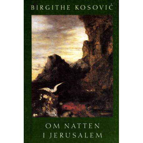 Om natten i Jerusalem