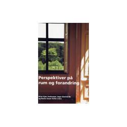Perspektiver på rum og forandring