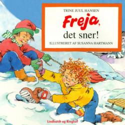 Freja, det sner!