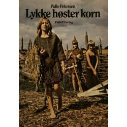 LYKKE HØSTER KORN - bronzealder: Børn leger bronzealder