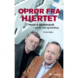 Oprør fra hjertet: – Holm & Hildebrandt om tro, håb og handling