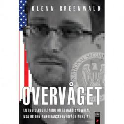 Overvåget: En insiderberetning om Edward Snowden, NSA og den amerikanske overvågningsstat