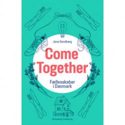 Come Together: Fællesskaber i Danmark