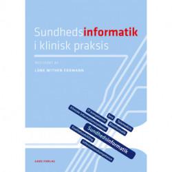 Sundhedsinformatik i klinisk praksis