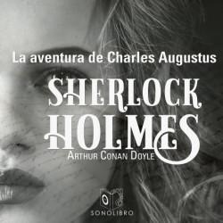 La aventura de Charles Augustus - Dramatizado