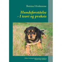 Hundeforståelse: - I teori og praksis