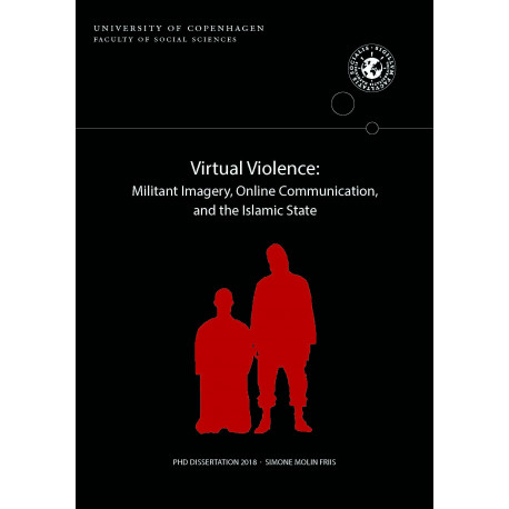 Virtual Violence:: Militant Imagery, Online Communication, and the Islamic State