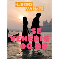Se Venedig og dø