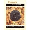 Dansk med overblik: litteratur for folkeskolens ældste, Lærervejledning