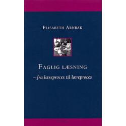 Faglig læsning: fra læseproces til læreproces