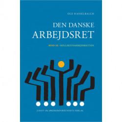 Den danske arbejdsret bd. 3: Kollektivarbejdsretten
