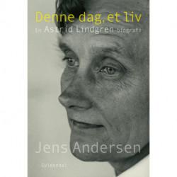 Denne dag, et liv: En Astrid Lindgren-biografi