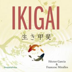 Ikigai: - Den hemmelige japanske recept til et langt og lykkeligt liv
