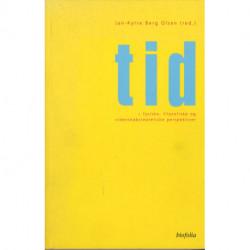 Tid: Fysiske, filosofiske og videnskabsteoretiske perspektiver