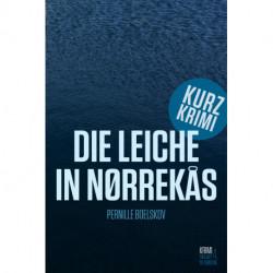 Die Leiche in Nørrekås: Eine Kurzkrimi aus Bornholm