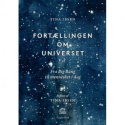 Fortællingen om universet: Fra Big Bang til mennesket i dag