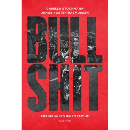 Bullshit: Fortællingen om en familie