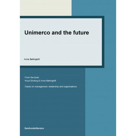 Unimerco and the future