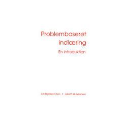 Problembaseret indlæring - en introduktion