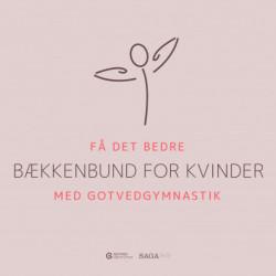 Få det bedre med Gotvedgymnastik. Bækkenbund for kvinder