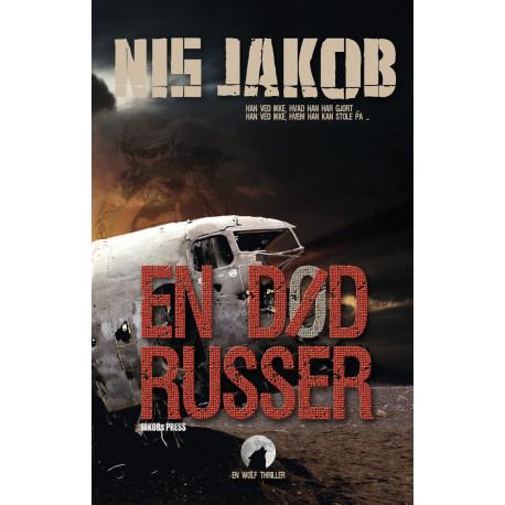 En død russer: En Wolf thriller