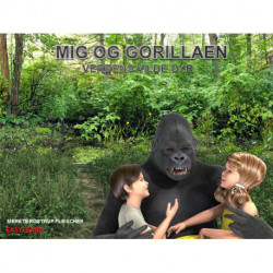 Mig og gorillaen: Verdens vilde dyr