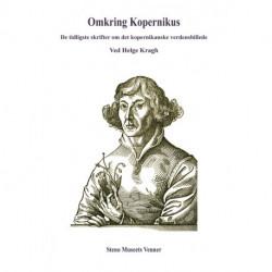 Omkring Kopernikus: De tidligste skrifter om det kopernikanske verdensbillede