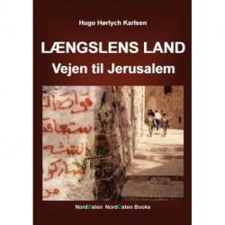 Længslens land: Vejen til Jerusalem