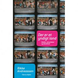Der er et yndigt land: Medier- minoriteter og danskhed