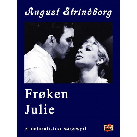 Frøken Julie: et naturalistisk sørgespil