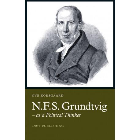 N.F.S. Grundtvig: – as a Political Thinker