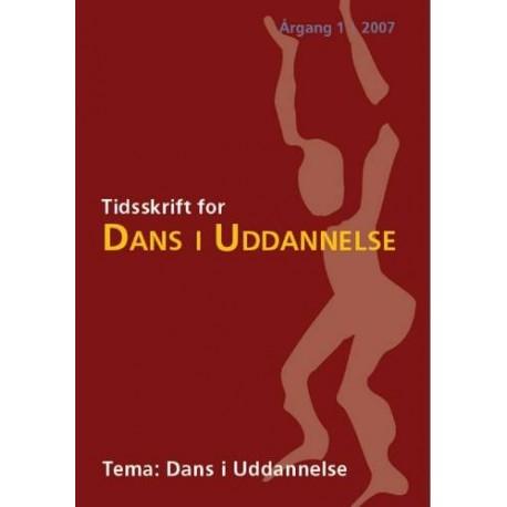 Tidsskrift for Dans i Uddannelse: Tema: Dans i Uddannelse