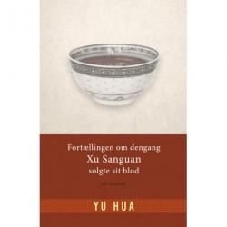 Fortællingen om dengang Xu Sanguang solgte sit blod