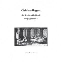 Christiaan Huygens - Om Regning på Lykkespil
